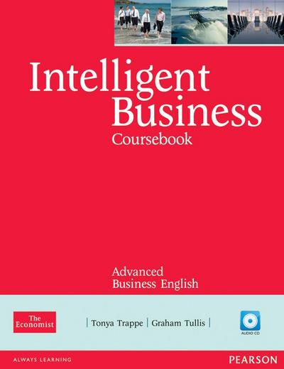 Intelligent Business Advanced Course Book (with Class Audio CD) - Tonya Trappe