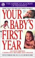 Your Baby`s First Year (Second Edition) - American Academy Of Pediatrics