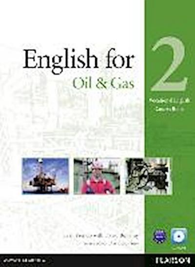 Vocational English Level 2 English for the Oil Industry Coursebook (with CD-ROM incl. Class Audio) - Evan Frendo