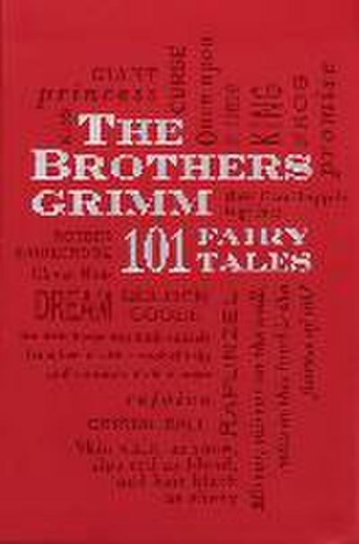 Brothers Grimm: 101 Fairy Tales - Jacob Grimm