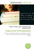 Esperanto Orthography - Frederic P. Miller