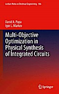 Multi-Objective Optimization in Physical Synthesis of Integrated Circuits - David Papa