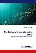 The Primary Stock Market in India - Rajinder Pal Singh
