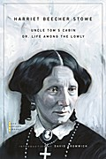Uncle Tom`s Cabin - Harriet Beecher Stowe