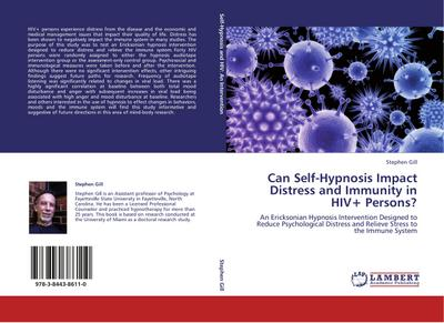 Can Self-Hypnosis Impact Distress and Immunity in HIV+ Persons? - Stephen Gill