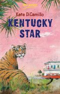 Kentucky Star - Kate DiCamillo