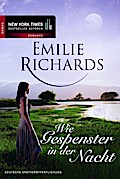 ... Wie Gespenster in der Nacht - Emilie Richards