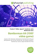 Bomberman 64 (1997 video game) - Frederic P. Miller