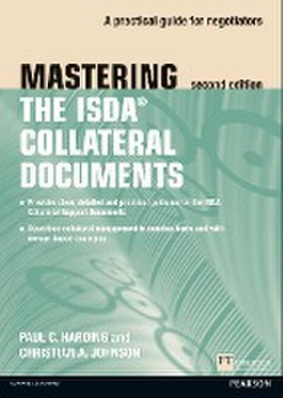 Mastering ISDA Collateral Documents - Paul C. Harding