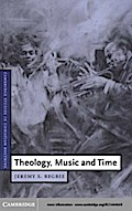Theology, Music and Time - Jeremy S. Begbie