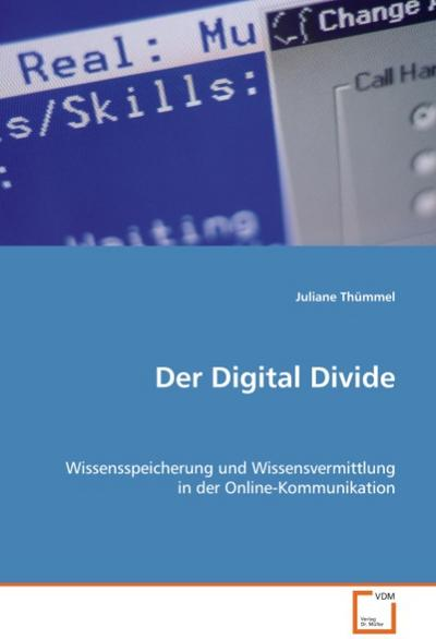 Der Digital Divide - Juliane Thümmel