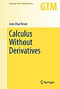 Calculus Without Derivatives - Jean-Paul Penot