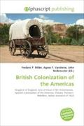 British Colonization of the Americas - Frederic P. Miller