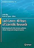 Loch Leven: 40 years of scientific research - Linda May