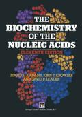 The Biochemistry of the Nucleic Acids (Space Sciences) - R. L. Knowler Adams