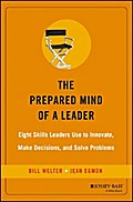 The Prepared Mind of a Leader - Bill Welter
