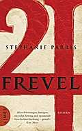Frevel: Roman - Stephanie Parris