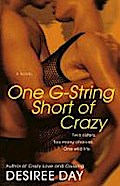 One G-String Short of Crazy - Desiree Day