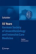 55th Anniversary of the German Society for Anaesthesiology and Intensive Care - Jürgen Schüttler