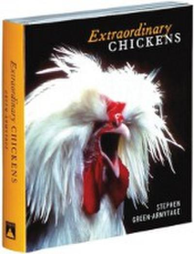 Extraordinary Chickens - Stephen Green-Armytage