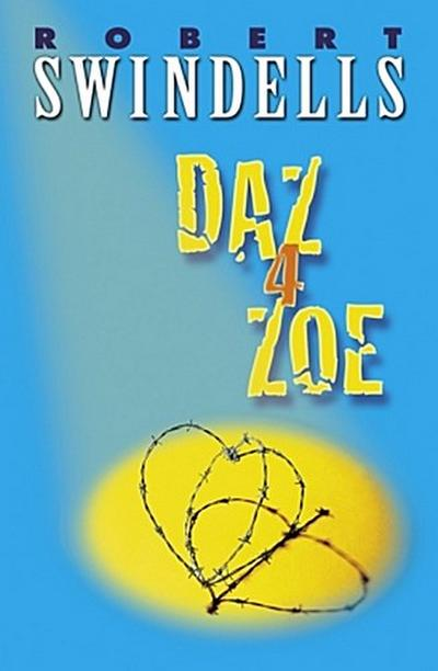 Daz 4 Zoe - Robert Swindells