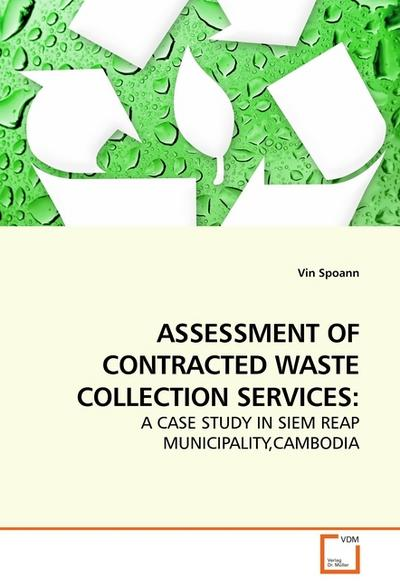 ASSESSMENT OF CONTRACTED WASTE COLLECTION SERVICES - Vin Spoann