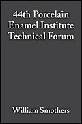 44th Porcelain Enamel Institute Technical Forum - William J. Smothers