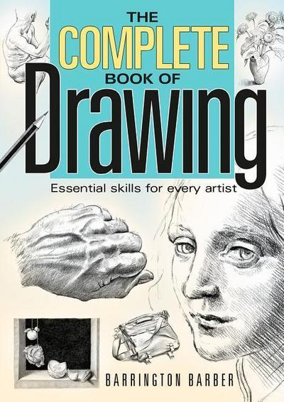 The Complete Book of Drawing - Barrington Barber