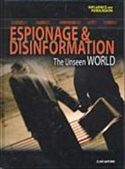 Espionage and Disinformation - Clive Gifford