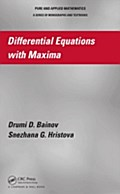 Differential Equations with Maxima - Drumi D. Bainov