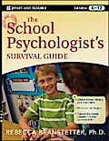 The School Psychologist`s Survival Guide - Rebecca Branstetter