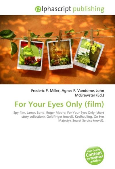 For Your Eyes Only (film) - Frederic P. Miller