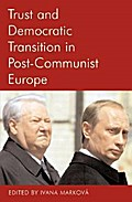 Trust and Democratic Transition in Post-Communist Europe (Proceedings of the British Academy)