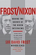 Frost/Nixon: Behind the Scenes of the Nixon Interviews - David Frost