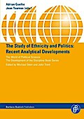 The Study of Ethnicity and Politics - Adrian Guelke