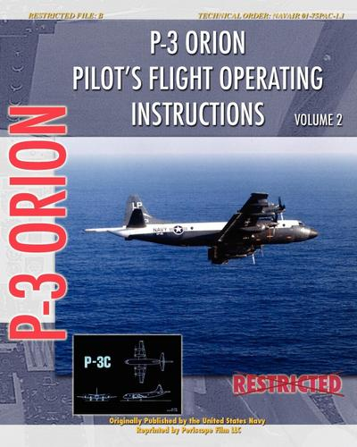 P-3 Orion Pilot's flight Operating Instructions Vol. 2 - United States Navy