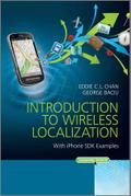 Introduction to Wireless Localization - Eddie C. L. Chan