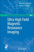 Ultra High Field Magnetic Resonance Imaging - Pierre-Marie Robitaille