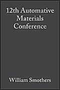 12th Automative Materials Conference - William J. Smothers