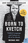 Born to Kvetch - Michael Wex