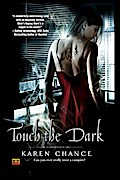 Touch The Dark (Cassie Palmer, Band 1) - Karen Chance
