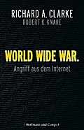 World Wide War - Richard A. Clarke