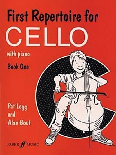 First Repertoire for Cello with Piano, Book 1 - Patt Legg