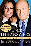Winning: The Answers: Confronting 74 of the Toughest Questions in Business Today - Jack Welch Welch