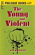 Young and Violent - Vin Packer