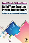 Build Your Own Low-Power Transmitters - Rudolf F. Graf