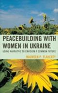 Peacebuilding with Women in Ukraine - Maureen Flaherty