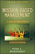 Mission-Based Management - Peter C. Brinckerhoff
