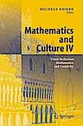 Mathematics and Culture IV - Michele Emmer
