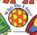 Who Do I See? - Salina Yoon